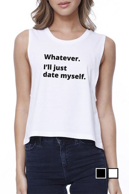 JCR117XX Date Myself  Crop Tee - orangeshine.com