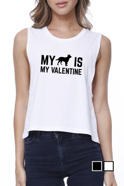 My Dog Is My Valentine  Crop Tee - orangeshine.com