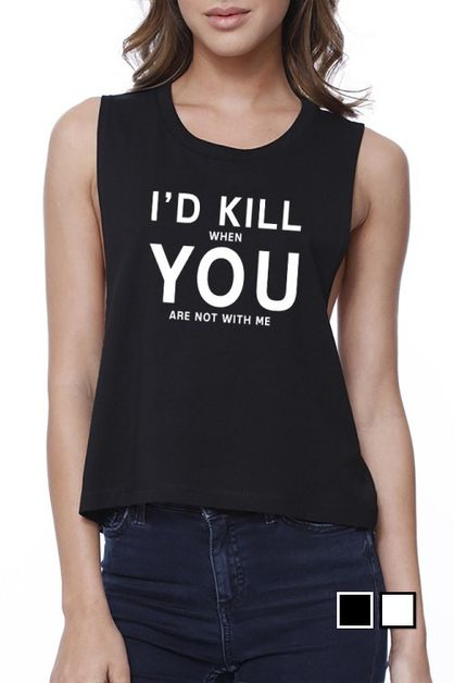 Id Kill You  Crop Tee - orangeshine.com