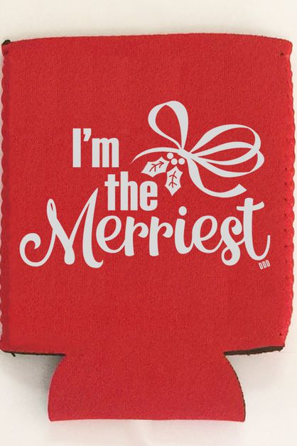 Im The Merriest Can Cooler - orangeshine.com