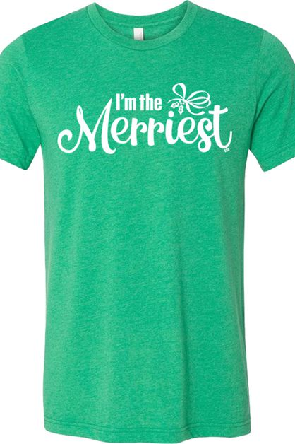 Im The Merriest Tee Heather Kelly Gr - orangeshine.com