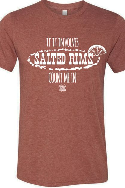 Salted Rims Count Me In Tee - orangeshine.com