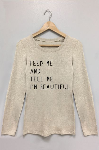 Feed Me Graphic Long Sleeve - orangeshine.com