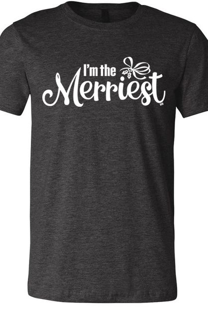 Im The Merriest Tee Heather Dark Gr - orangeshine.com