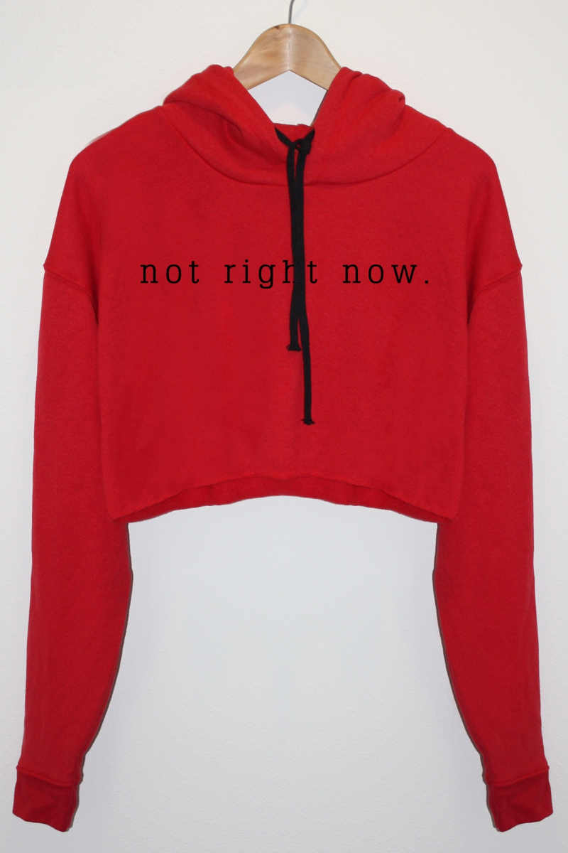 Not Right Now Graphic Hoodie  - orangeshine.com