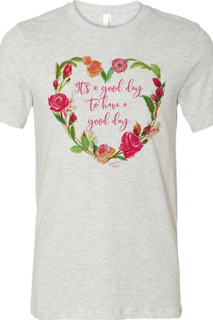 Good Day To Have A Good Day Tee - orangeshine.com