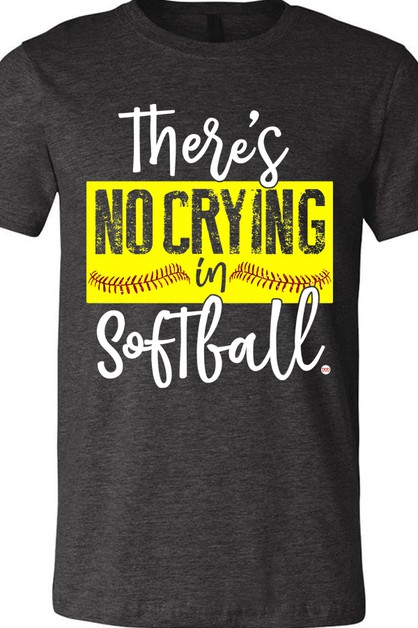 No Crying In Softball Tee - orangeshine.com