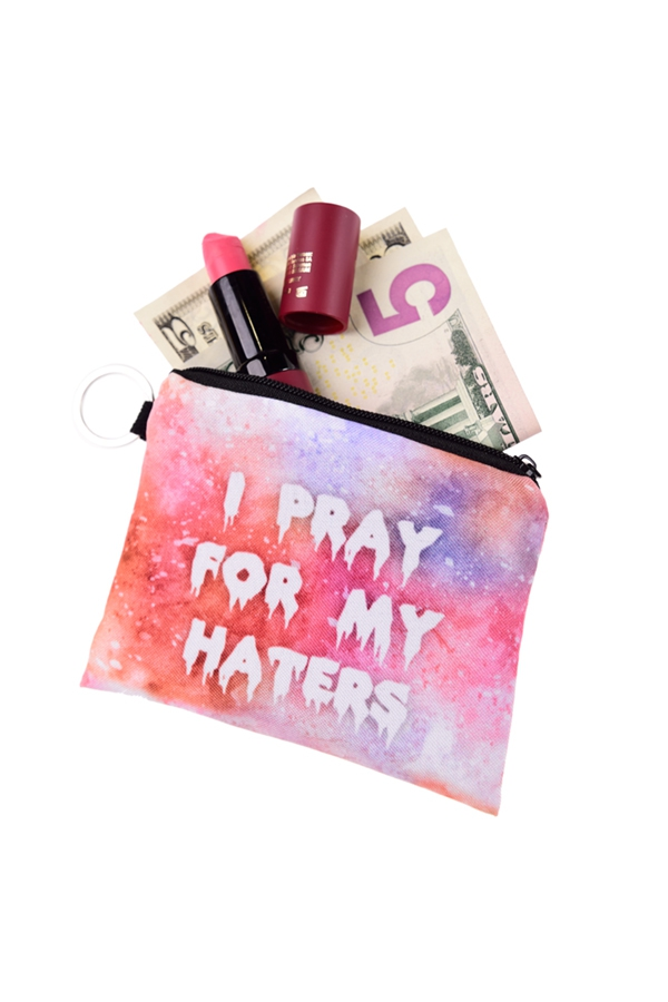 PRAY FOR MY HATERS - orangeshine.com