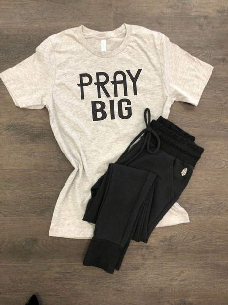 Pray Big Crewneck Tee - orangeshine.com