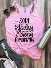 Sore Today Strong Tomorrow - orangeshine.com