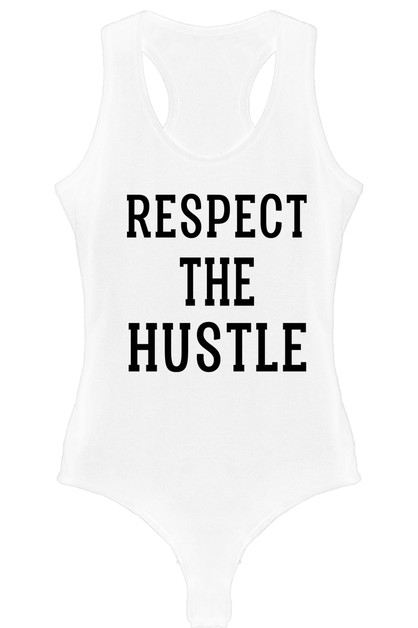 RESPECT THE HUSTLE BODYSUIT - orangeshine.com