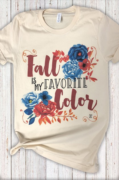 Fall Is My Favorite Color Tee - orangeshine.com