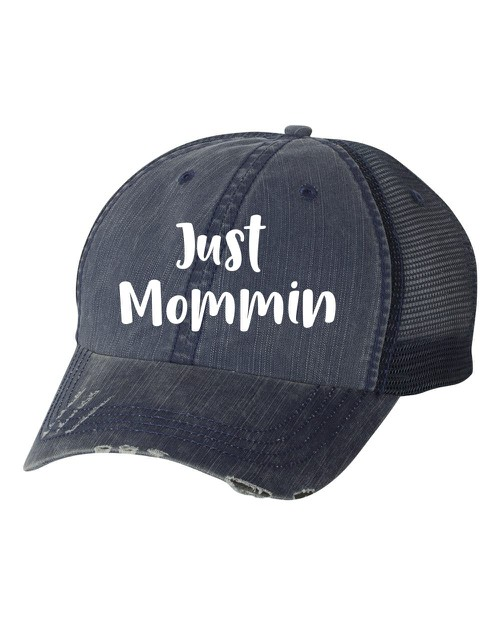 Just Mommin Trucker Hat - orangeshine.com
