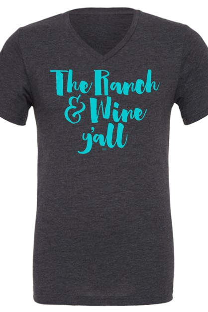 The Ranch and Wine V Neck Tee - orangeshine.com