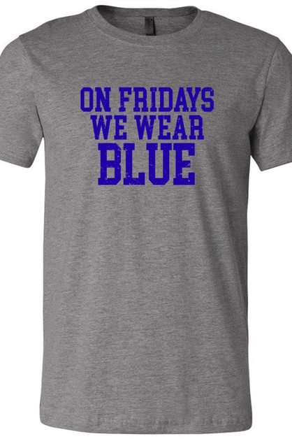 Fridays We Wear Blue Tee - orangeshine.com
