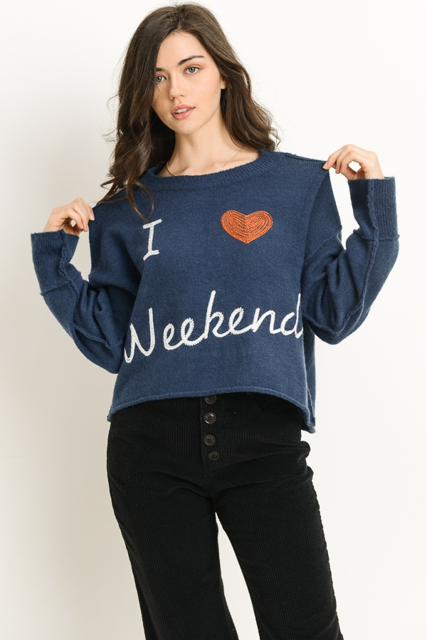 I Heart Weekends Pullover - orangeshine.com