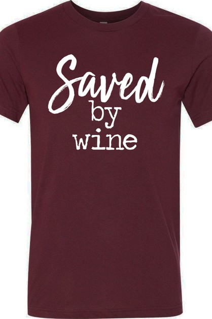 Saved By Wine Tee - orangeshine.com