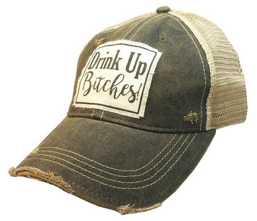 Drink Up Bitches Trucker Hat - orangeshine.com