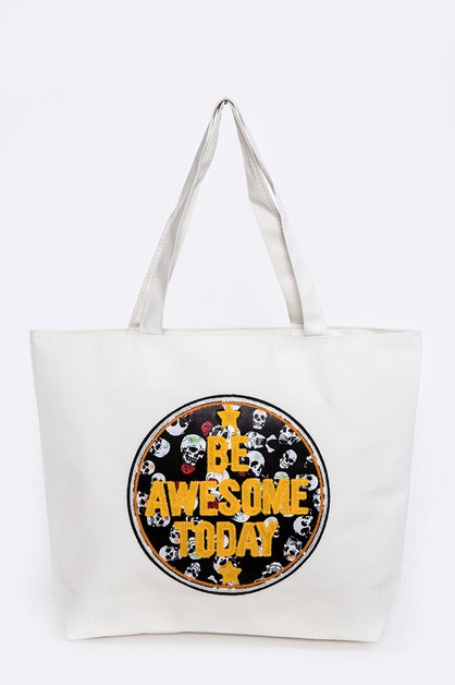 Be Awesome Today Iconic Patch Tote - orangeshine.com