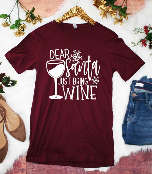 Dear Santa Just Bring Wine - orangeshine.com