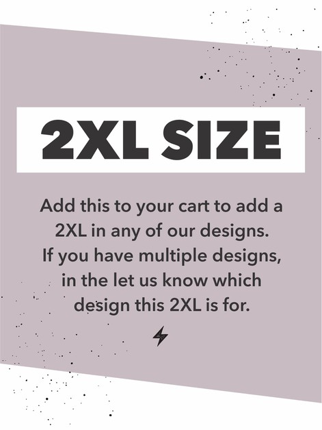 Add a 2XL to your pack - orangeshine.com