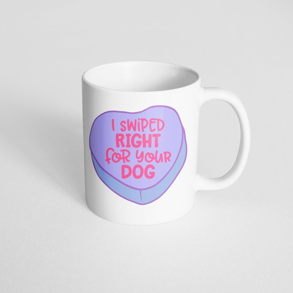 Swiped Right For Your Dog Mug - orangeshine.com