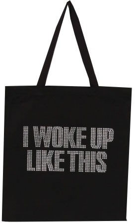 I WOKE UP LIKE THIS - orangeshine.com
