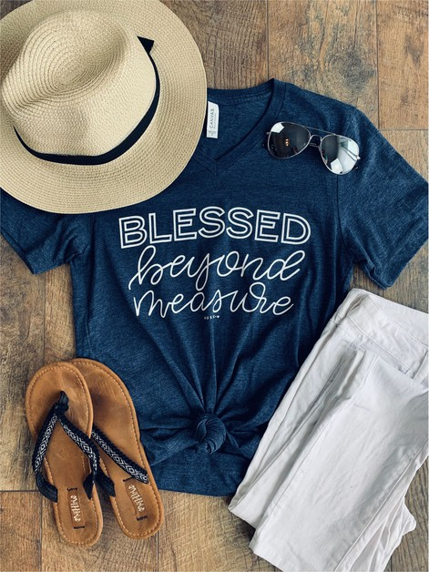 Blessed Beyond Measure Graphic Tee - orangeshine.com
