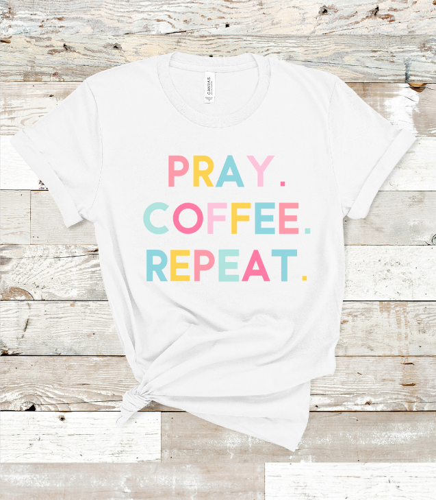 Pray Coffee Repeat - orangeshine.com