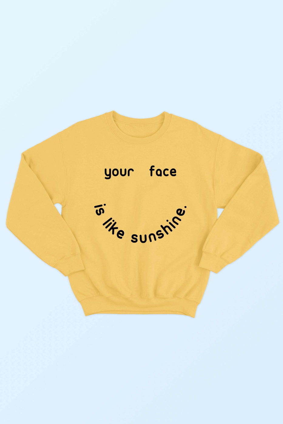 YOUR FACE SUNSHINE SWEATSHIRT - orangeshine.com