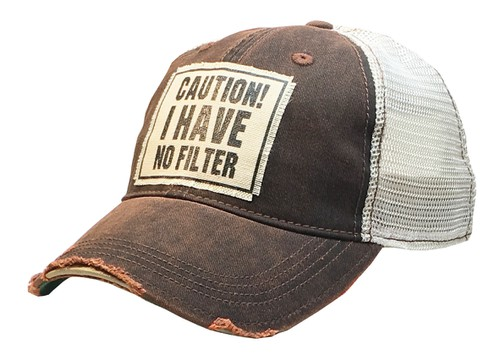 Caution I Have No Filter Trucker Hat - orangeshine.com