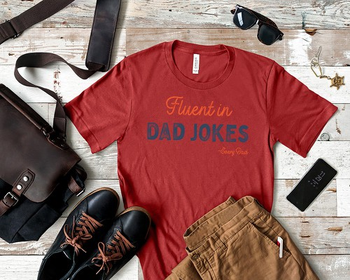 Fluent In Dad Jokes - orangeshine.com