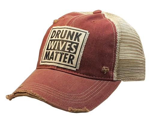 Drunk Wives Matter Trucker Hat - orangeshine.com