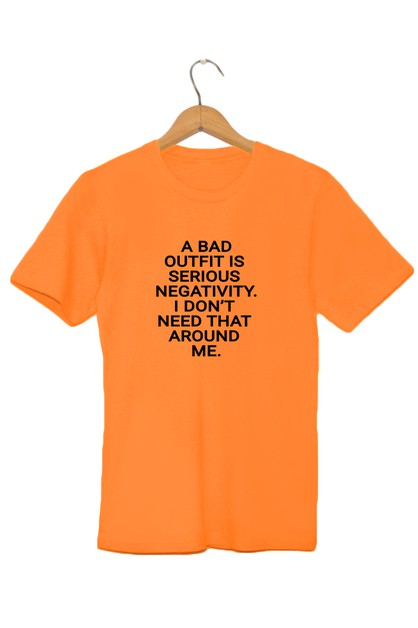 Bad Outfit Quote Graphic Tee - orangeshine.com