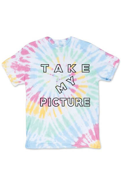 TAKE MY PICTURE TIE DYE SHIRT - orangeshine.com