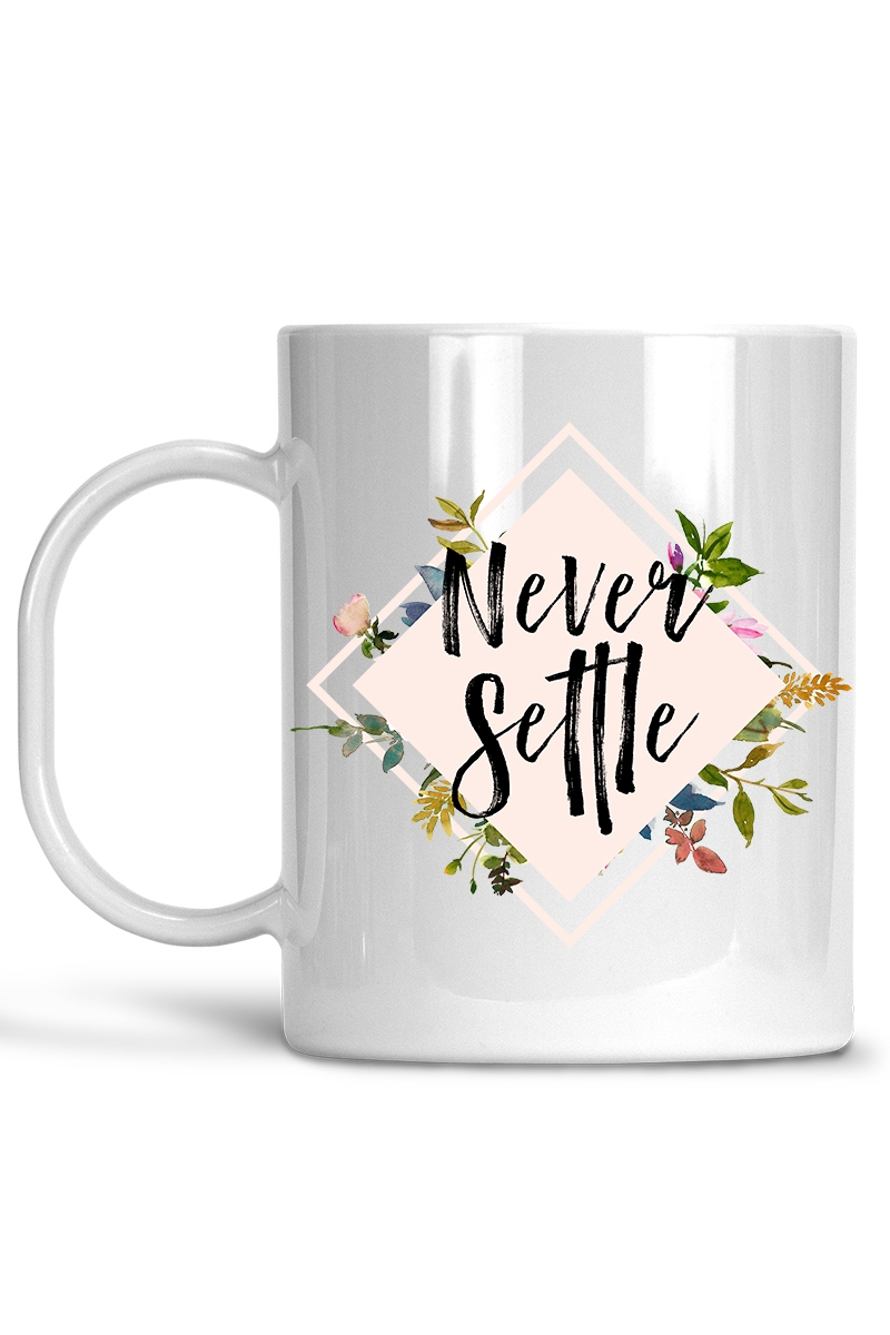 Never Settle - Mug - orangeshine.com