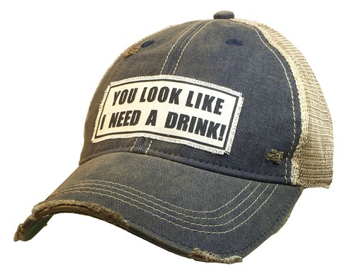 You Look Like I Need A Drink Trucker - orangeshine.com