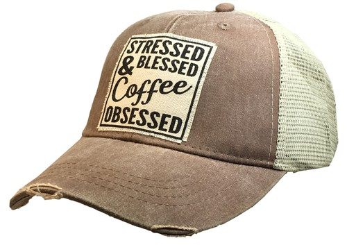 Stressed Blessed Coffee Obsessed Hat - orangeshine.com