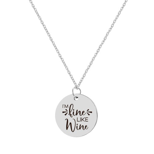 IM FINE LIKE WINE NECKLACE - orangeshine.com