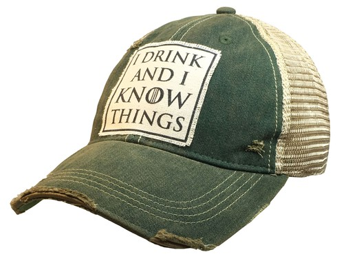 I Drink And I Know Things Hat - orangeshine.com