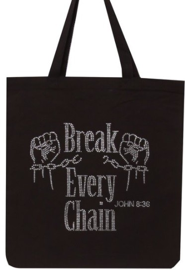 BREAK EVERY CHAIN Tote - orangeshine.com
