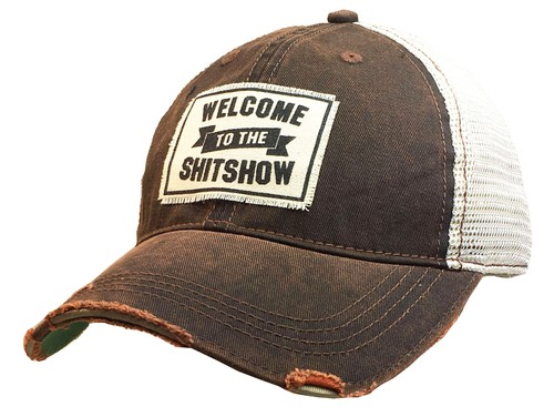 Welcome To The Shit Show Trucker Hat - orangeshine.com