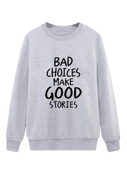 BAD STORIES SWEATSHIRT - orangeshine.com