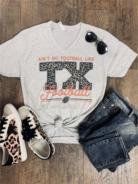 Aint no Football Like TX Football  - orangeshine.com