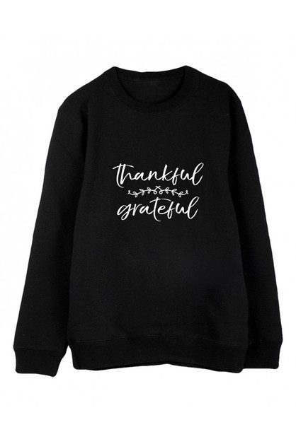 THANKFUL GRATEFUL PULLOVER - orangeshine.com