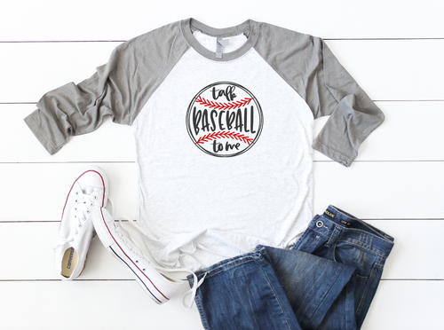 TALK BASEBALL TO ME RAGLAN - orangeshine.com