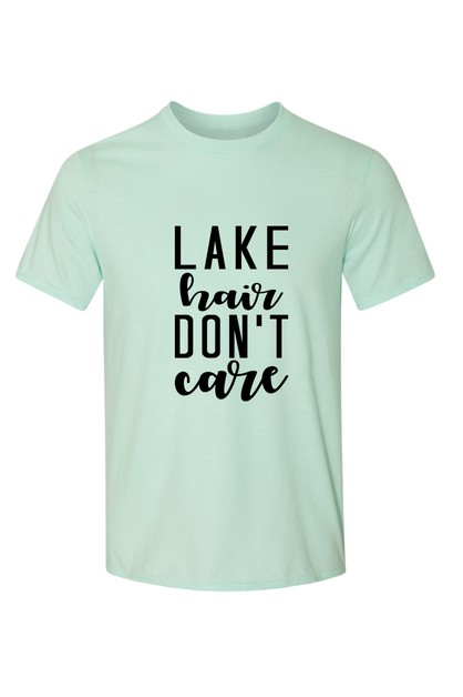 LAKE HAIR DONT CARE SHIRT - orangeshine.com