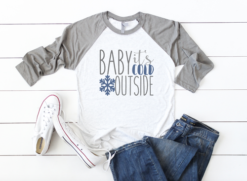 BABY ITS COLD OUTSIDE RAGLAN - orangeshine.com