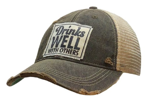 Drinks Well With Others Trucker Cap - orangeshine.com