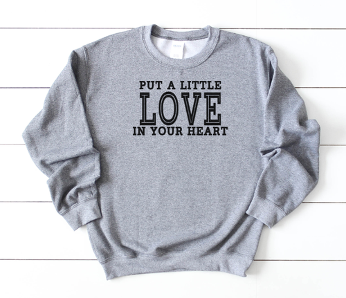 PUT LITTLE LOVE IN YOUR HEART SHIRT - orangeshine.com